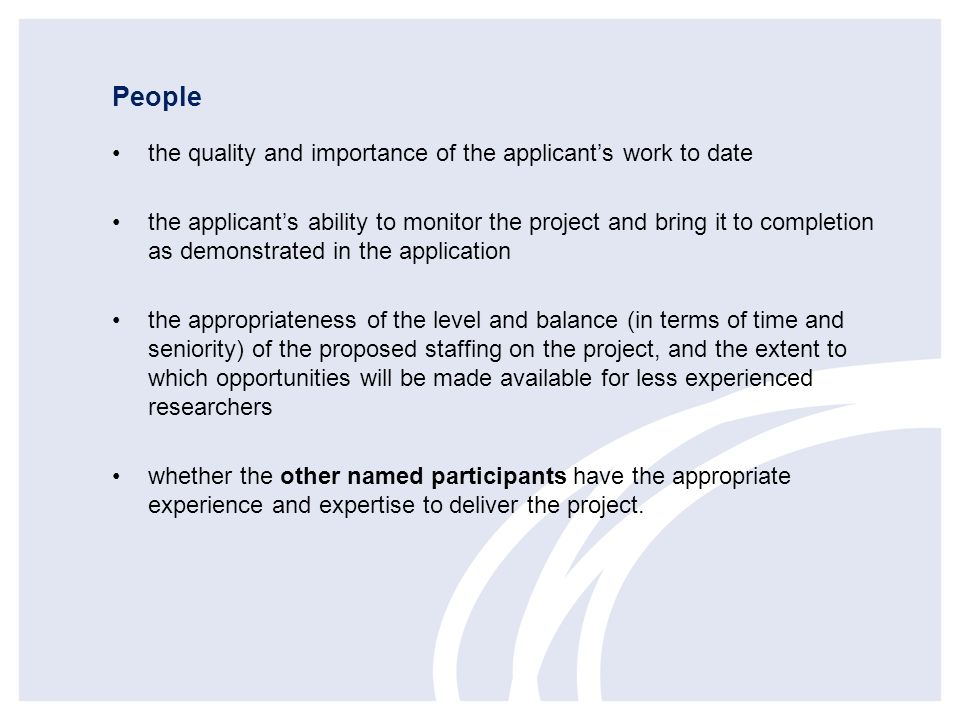 People the quality and importance of the applicant's work to date