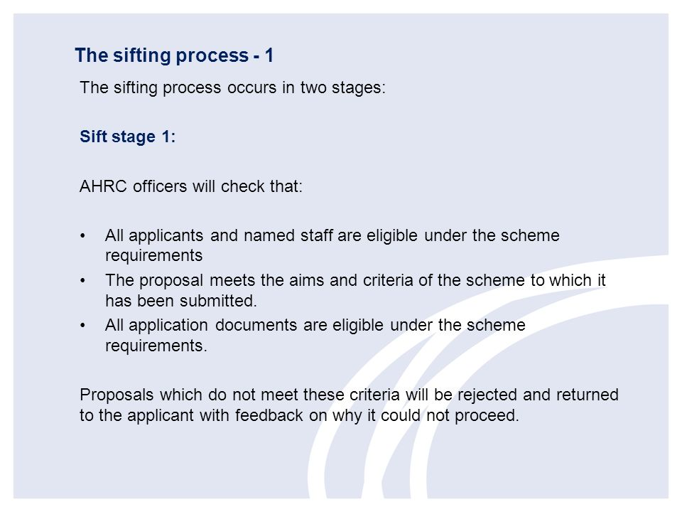 The sifting process - 1 The sifting process occurs in two stages: