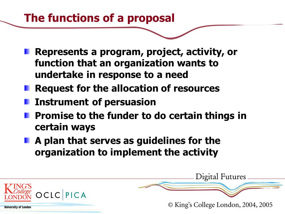 The functions of a proposal
