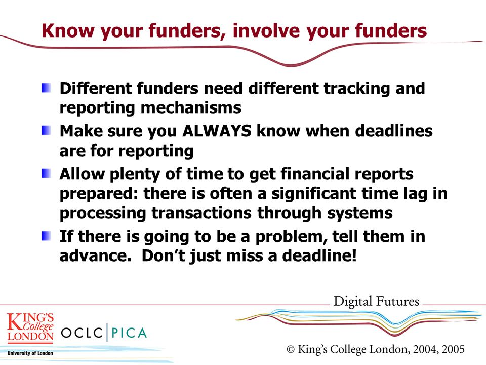 Know your funders, involve your funders