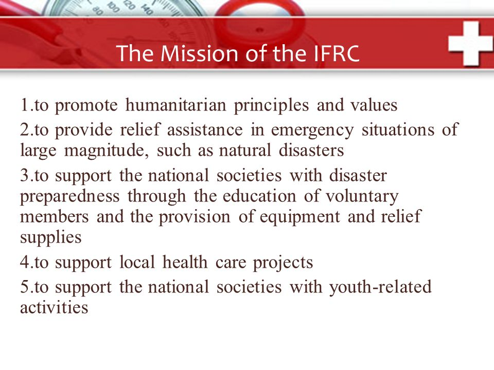 the seven fundamental principles of the ifrc Promoting principles and  the international federation of red cross and red crescent societies (ifrc)  our work is guided by seven fundamental principles.