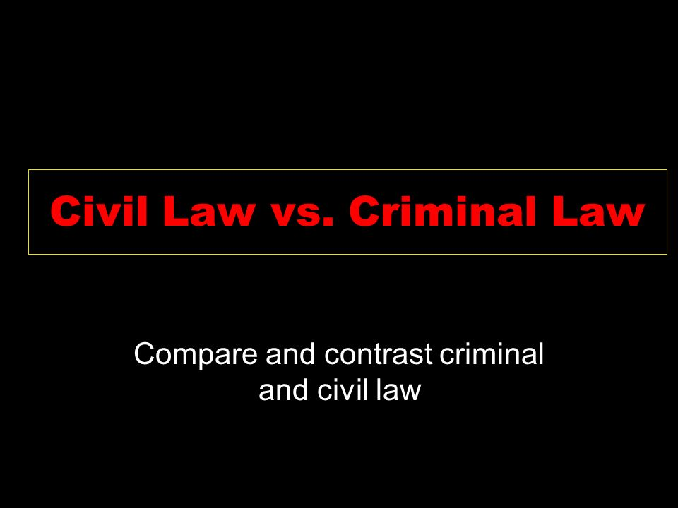 compare and contrast civil and criminal law Most criminal cases, probate (involving wills and estates) most contract cases, tort cases (personal injuries), family law (marriages, divorces, adoptions), etc state courts are the final arbiters of state laws and constitutions.