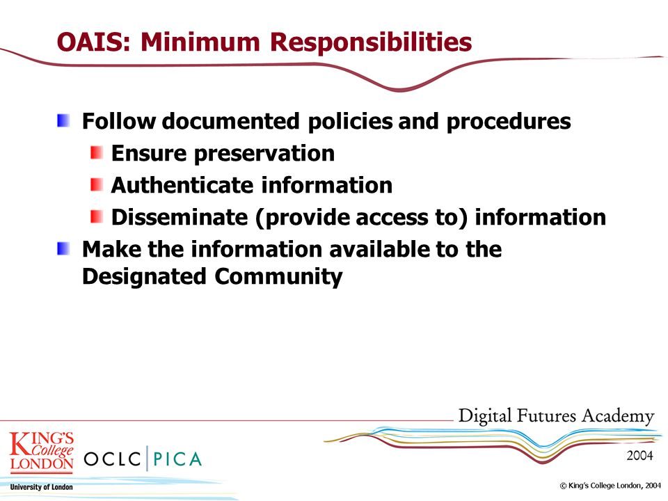 OAIS: Minimum Responsibilities