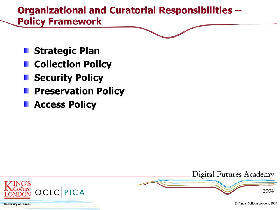Organizational and Curatorial Responsibilities – Policy Framework