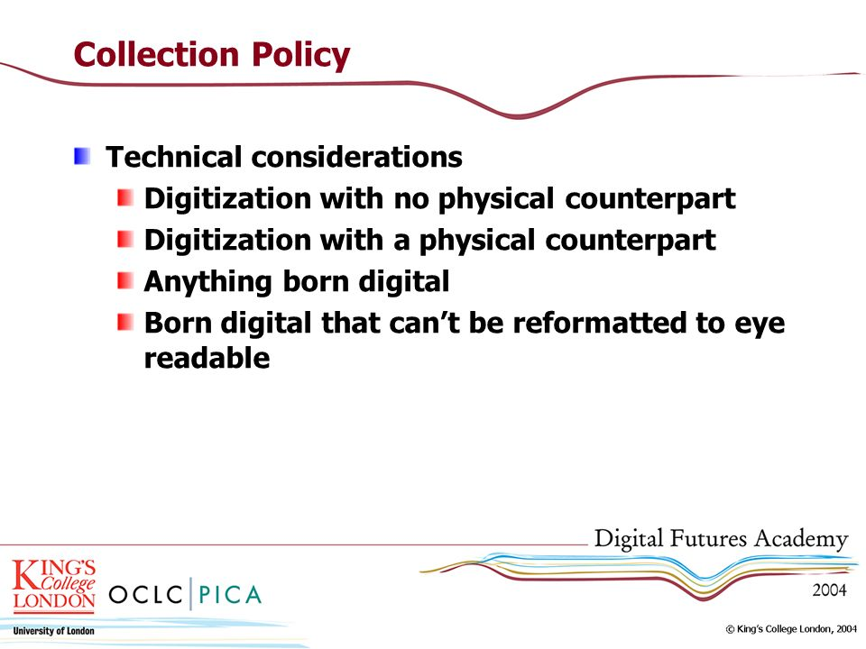 Collection Policy Technical considerations