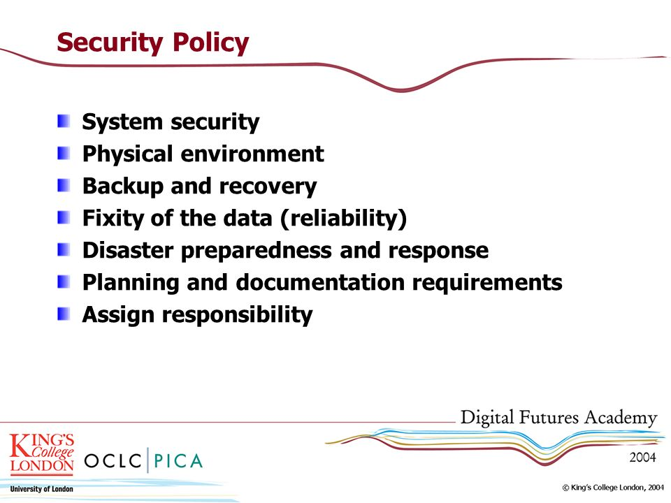 Security Policy System security Physical environment