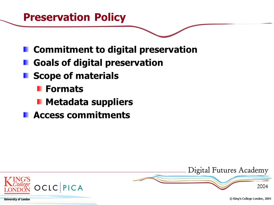 Preservation Policy Commitment to digital preservation