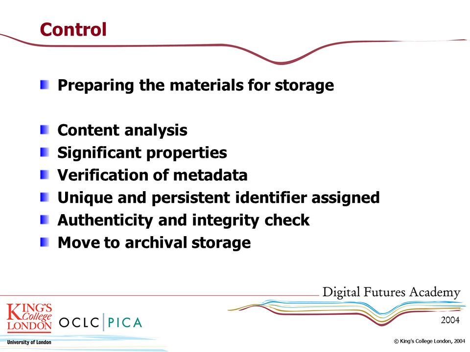 Control Preparing the materials for storage Content analysis