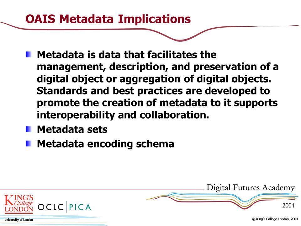 OAIS Metadata Implications