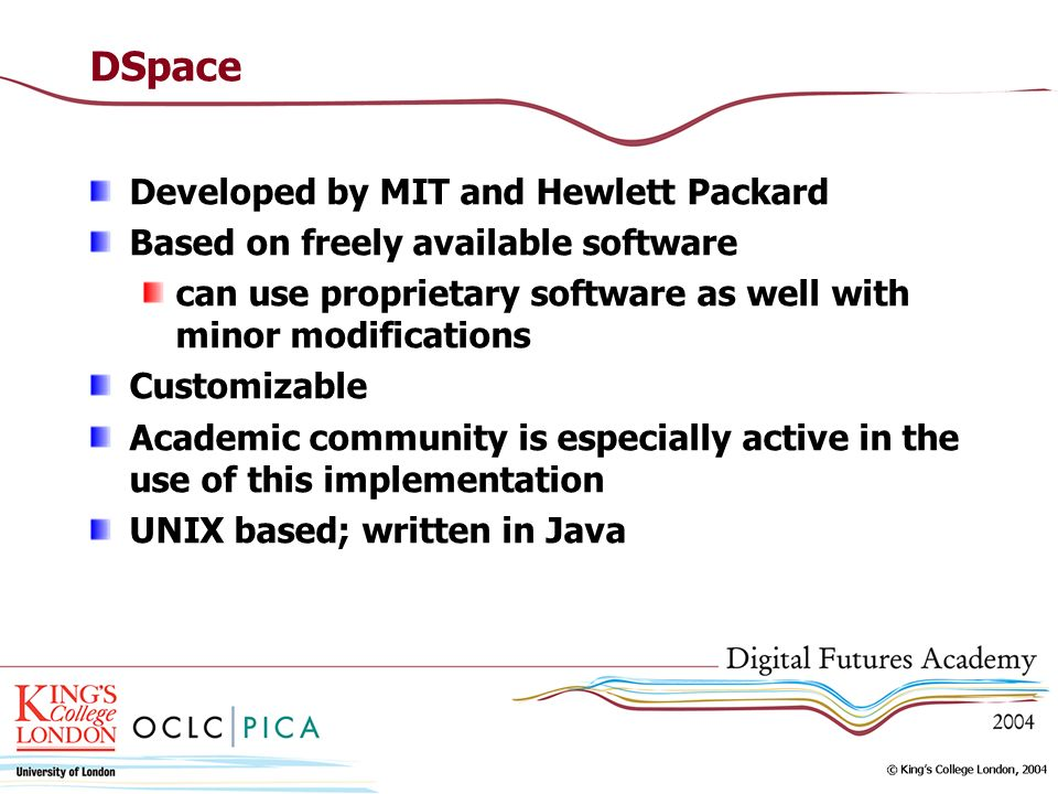 DSpace Developed by MIT and Hewlett Packard