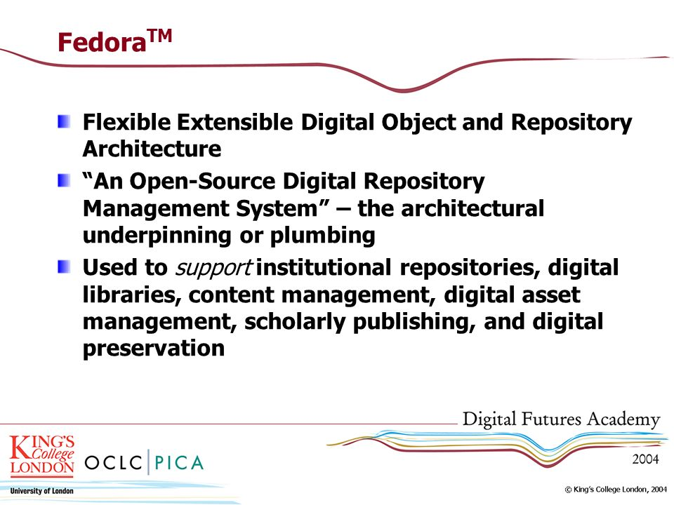 FedoraTM Flexible Extensible Digital Object and Repository Architecture.