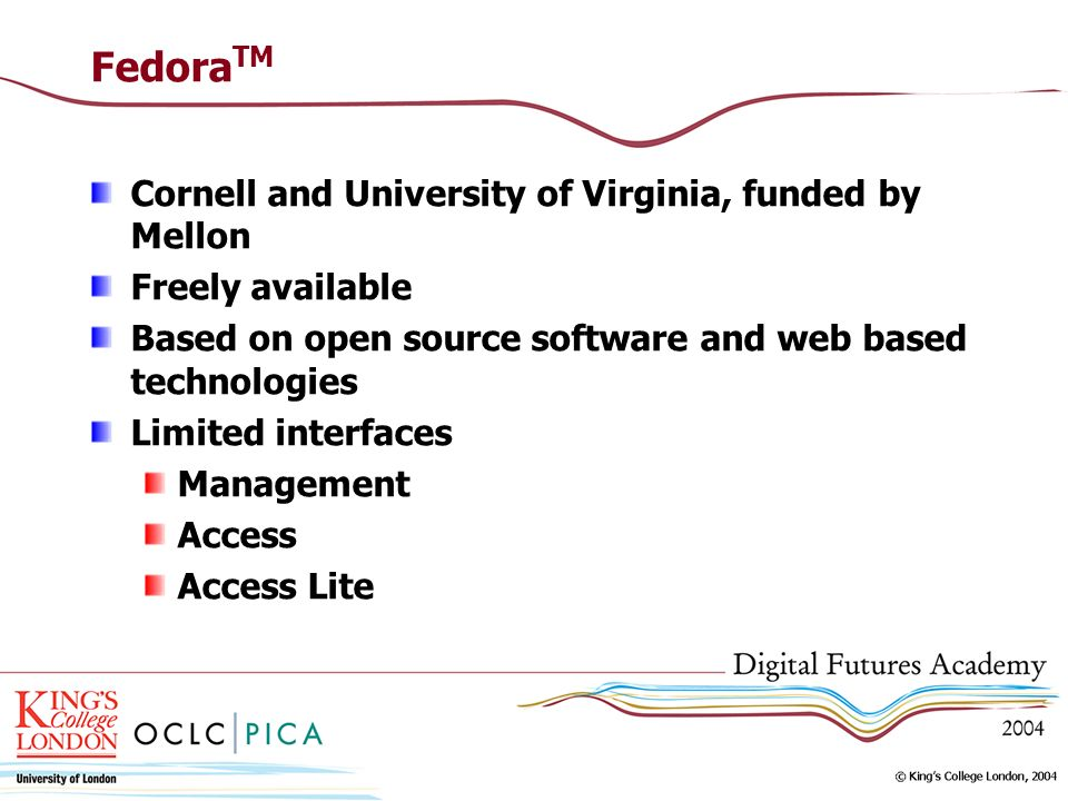 FedoraTM Cornell and University of Virginia, funded by Mellon