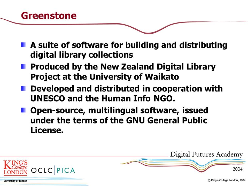 GreenstoneA suite of software for building and distributing digital library collections.
