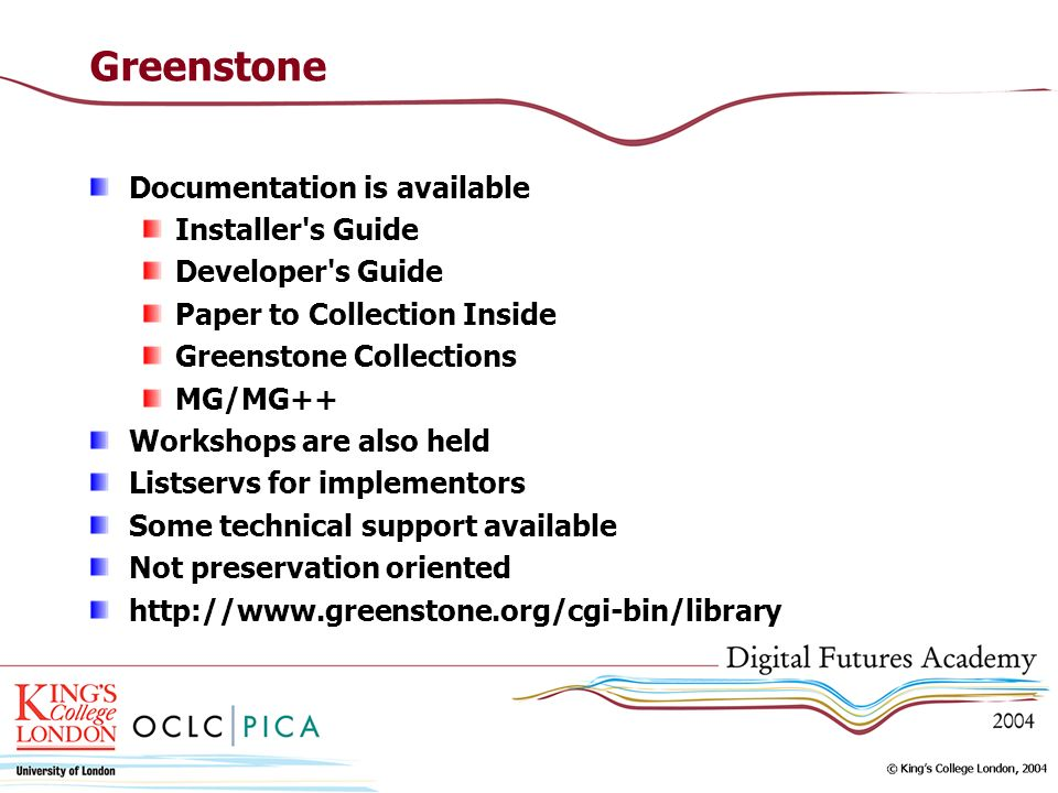 Greenstone Documentation is available Installer s Guide