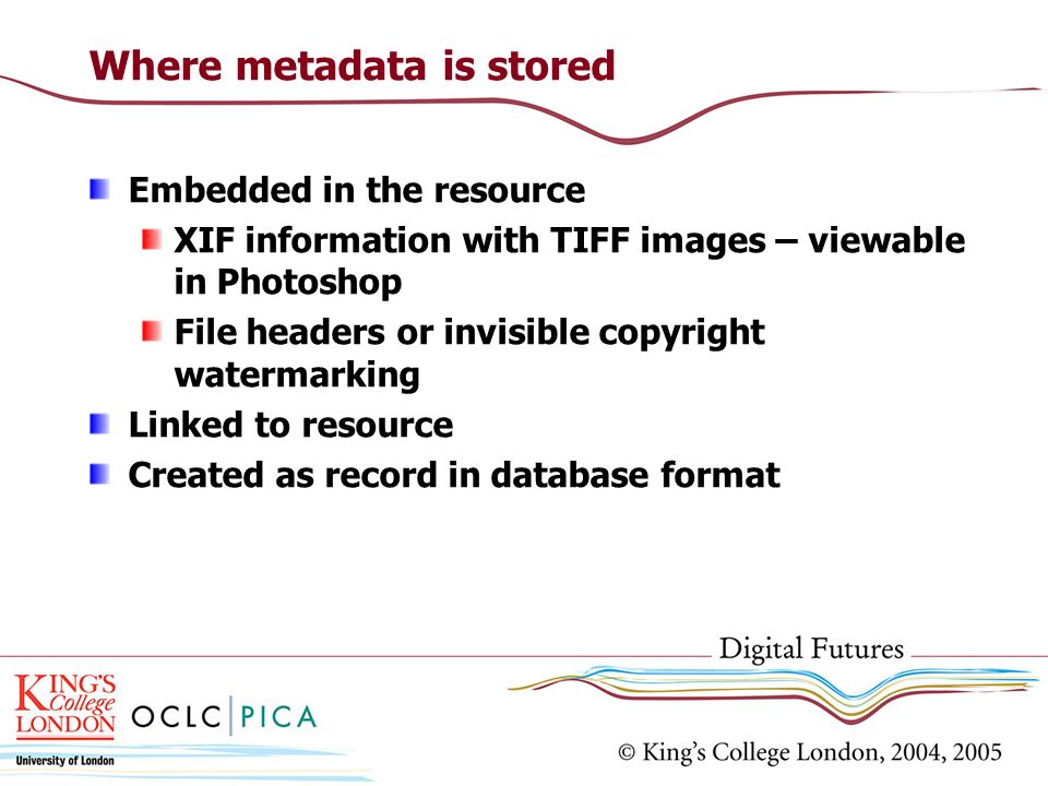 Where metadata is stored