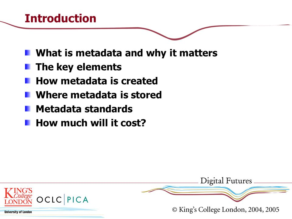 Introduction What is metadata and why it matters The key elements
