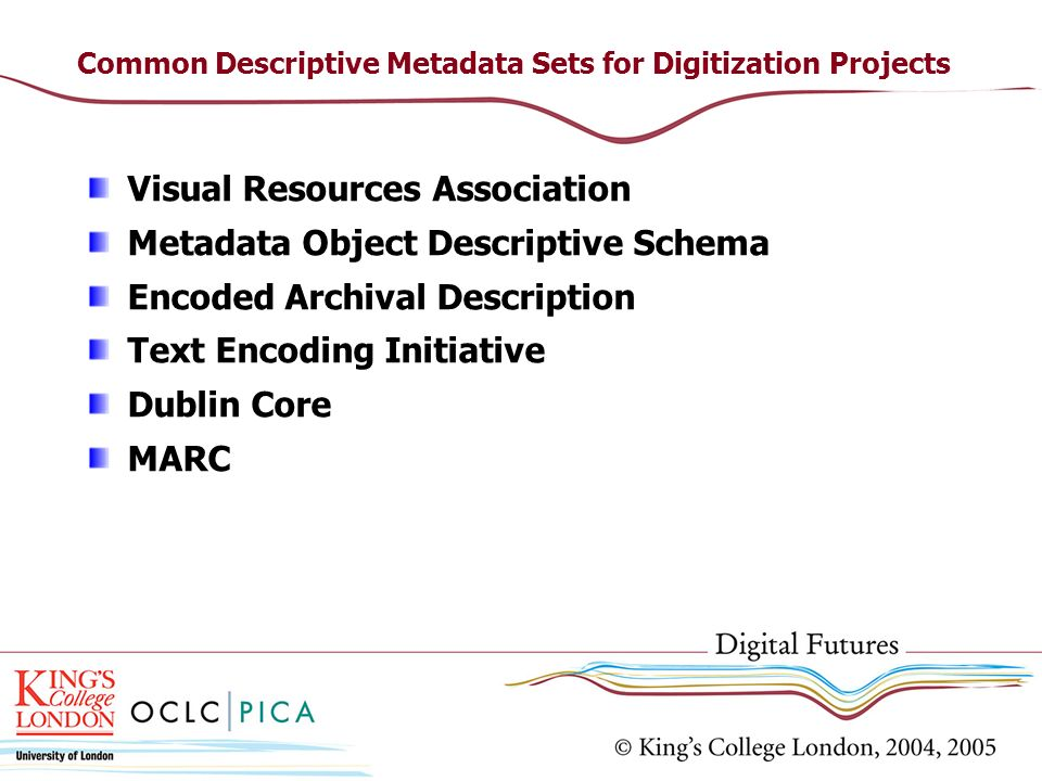 Common Descriptive Metadata Sets for Digitization Projects