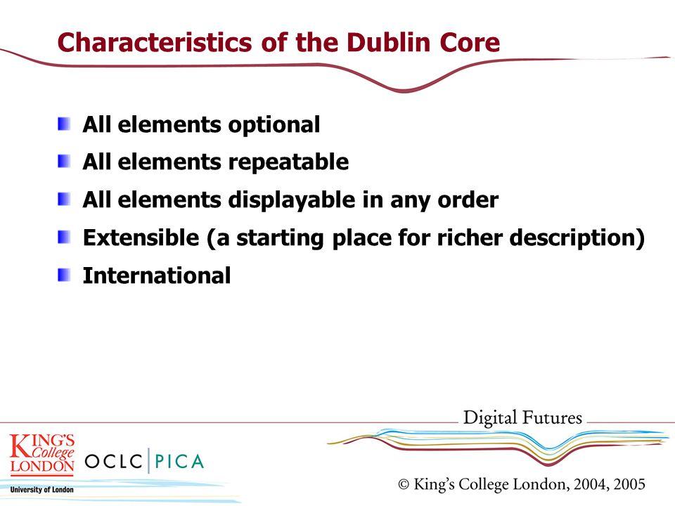 Characteristics of the Dublin Core
