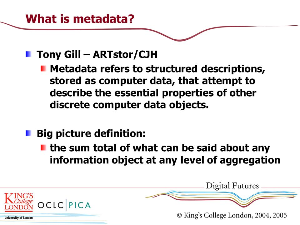What is metadata Tony Gill – ARTstor/CJH