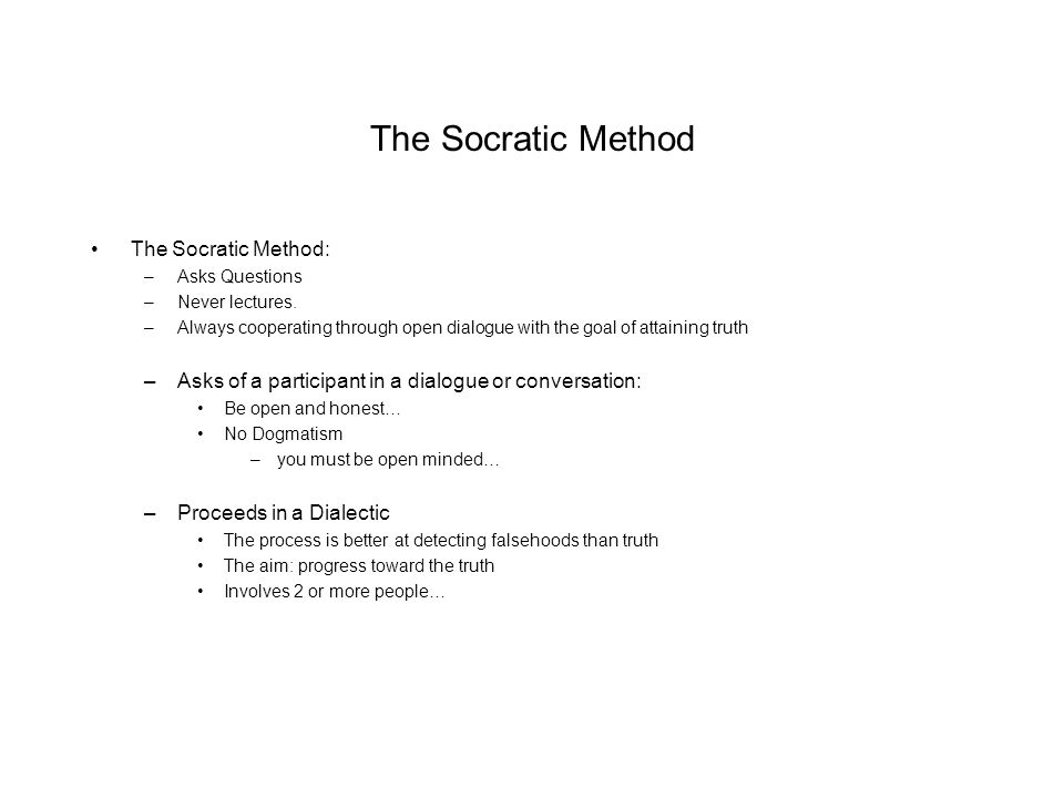 socratic dialectic method and piety Socrates' logic of language  the socratic method,  the form of socratic dialectic found in plato's dialogs is different from what guthrie describes,.