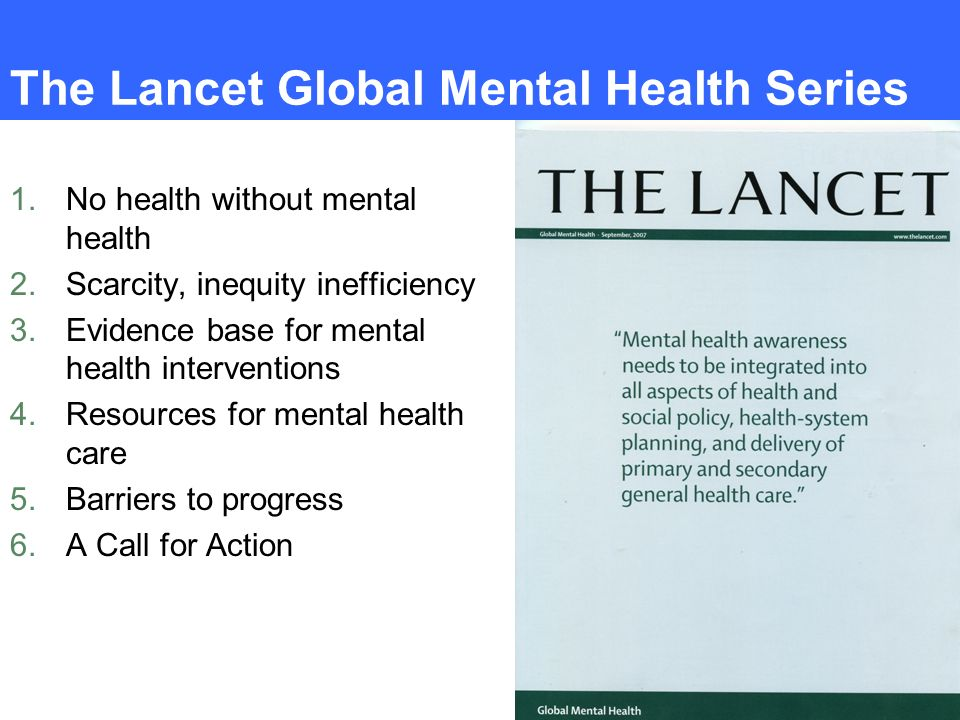 The Lancet Global Mental Health Series