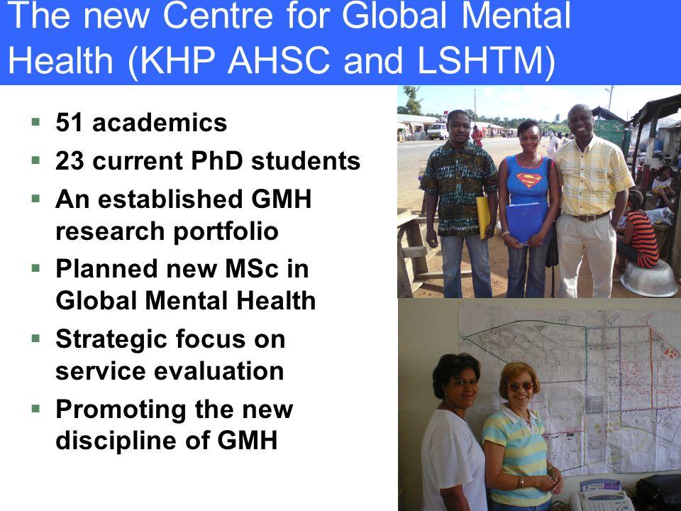 The new Centre for Global Mental Health (KHP AHSC and LSHTM)