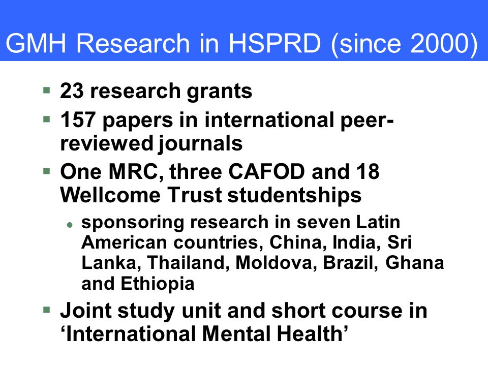 GMH Research in HSPRD (since 2000)