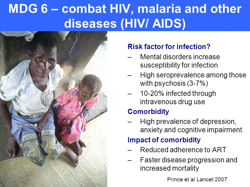 MDG 6 – combat HIV, malaria and other diseases (HIV/ AIDS)