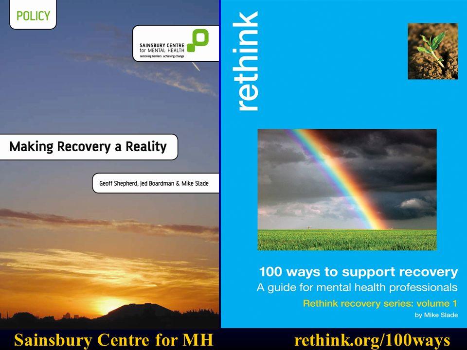 Sainsbury Centre for MH rethink.org/100ways