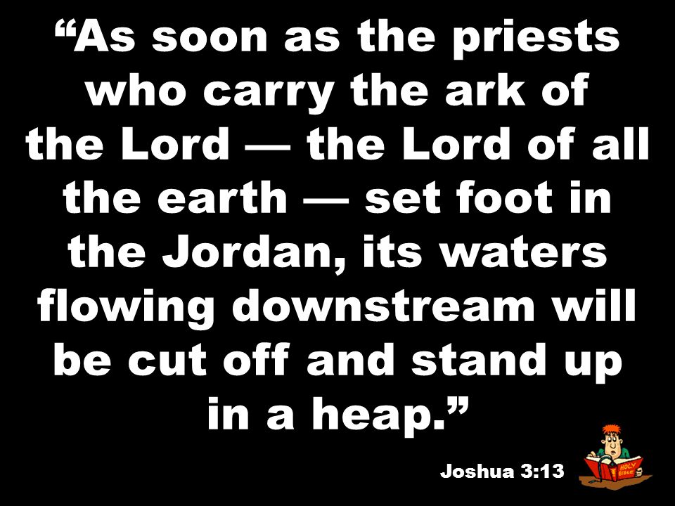 the Jordan, its waters flowing downstream will be cut off and stand up