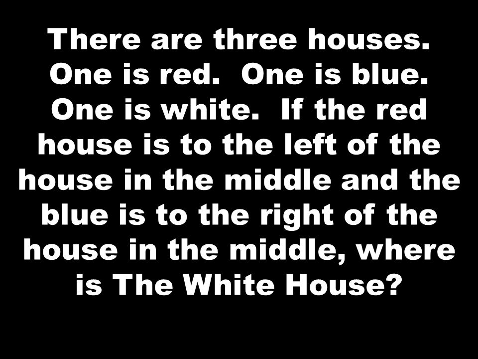There are three houses. One is red. One is blue. One is white
