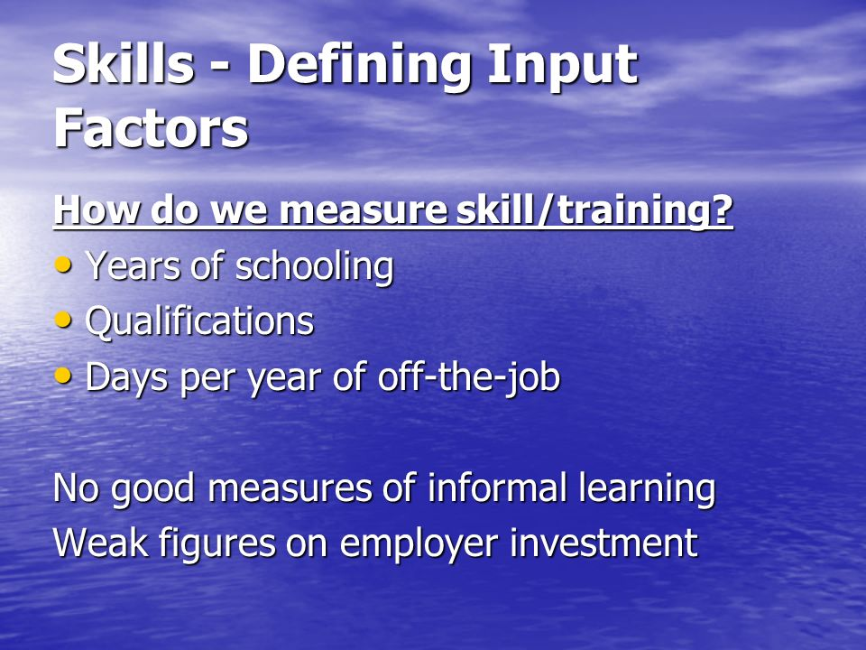 Skills - Defining Input Factors