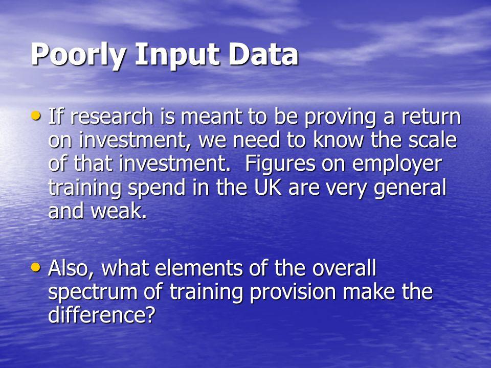 Poorly Input Data