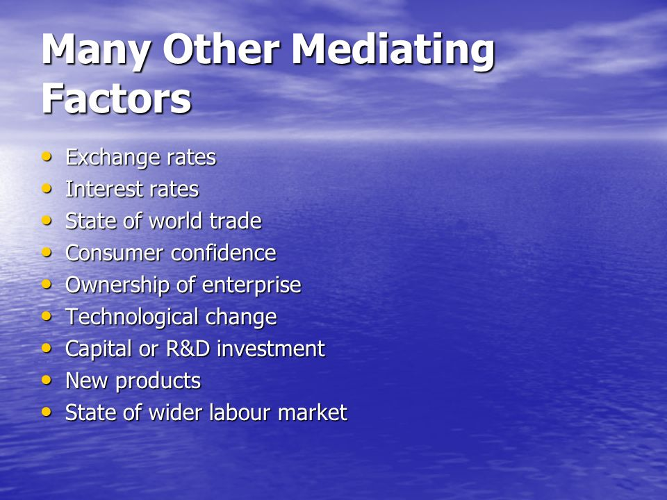 Many Other Mediating Factors