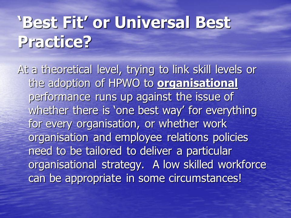 'Best Fit' or Universal Best Practice
