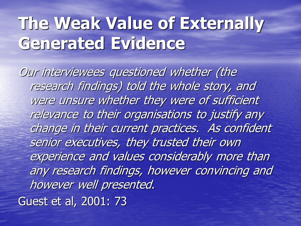 The Weak Value of Externally Generated Evidence