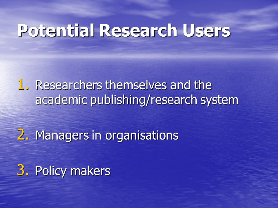 Potential Research Users