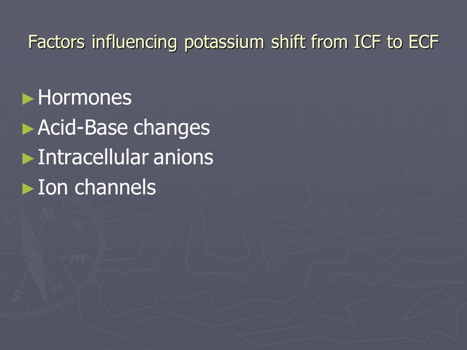 Factors influencing potassium shift from ICF to ECF