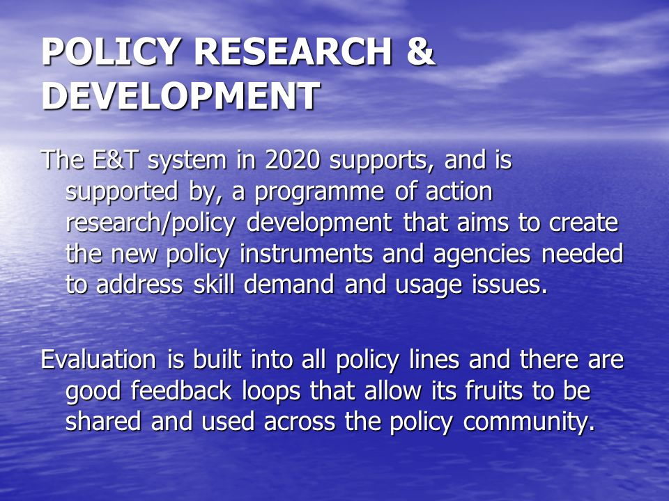 POLICY RESEARCH & DEVELOPMENT