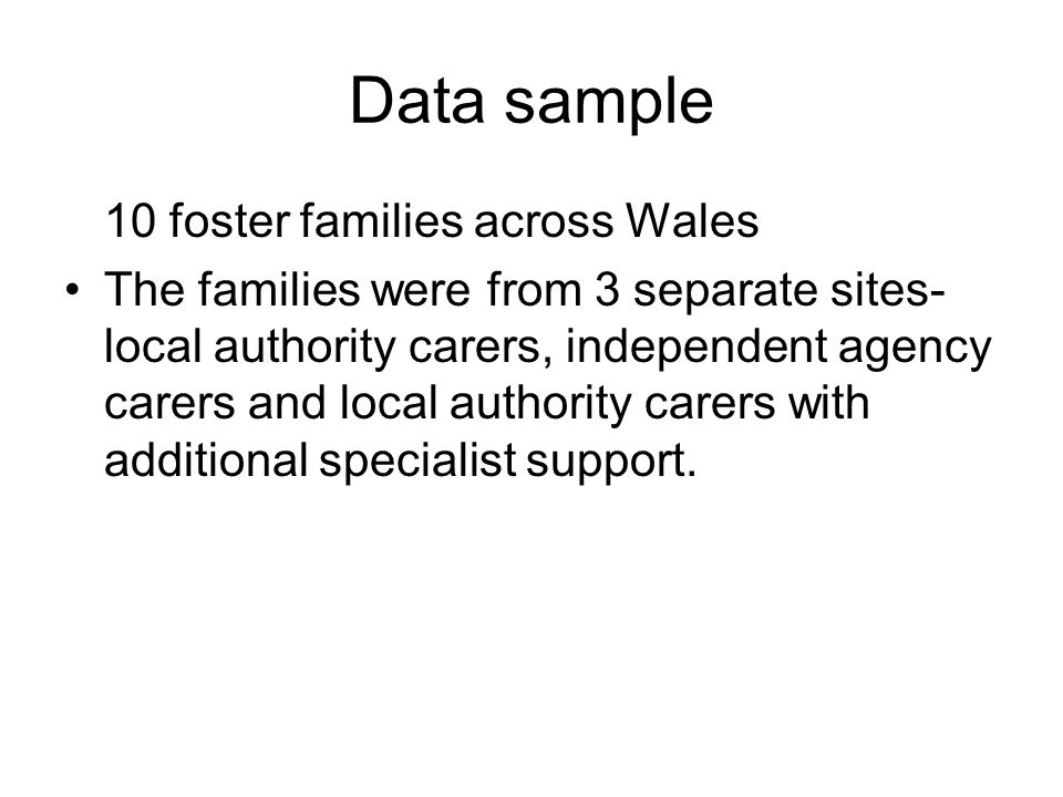 Data sample 10 foster families across Wales