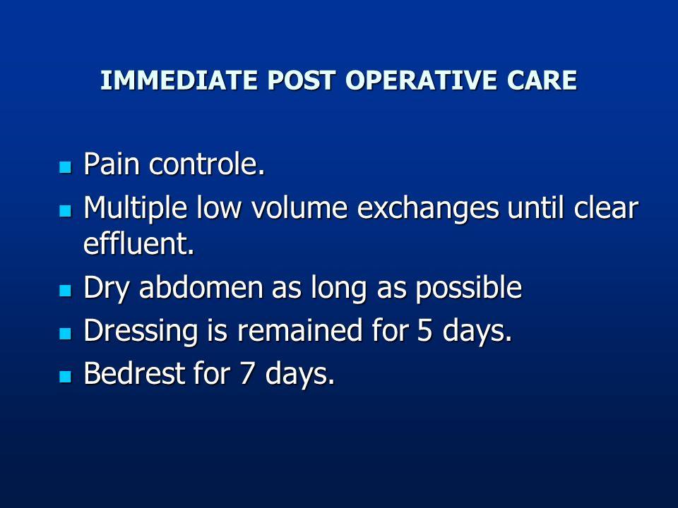 IMMEDIATE POST OPERATIVE CARE