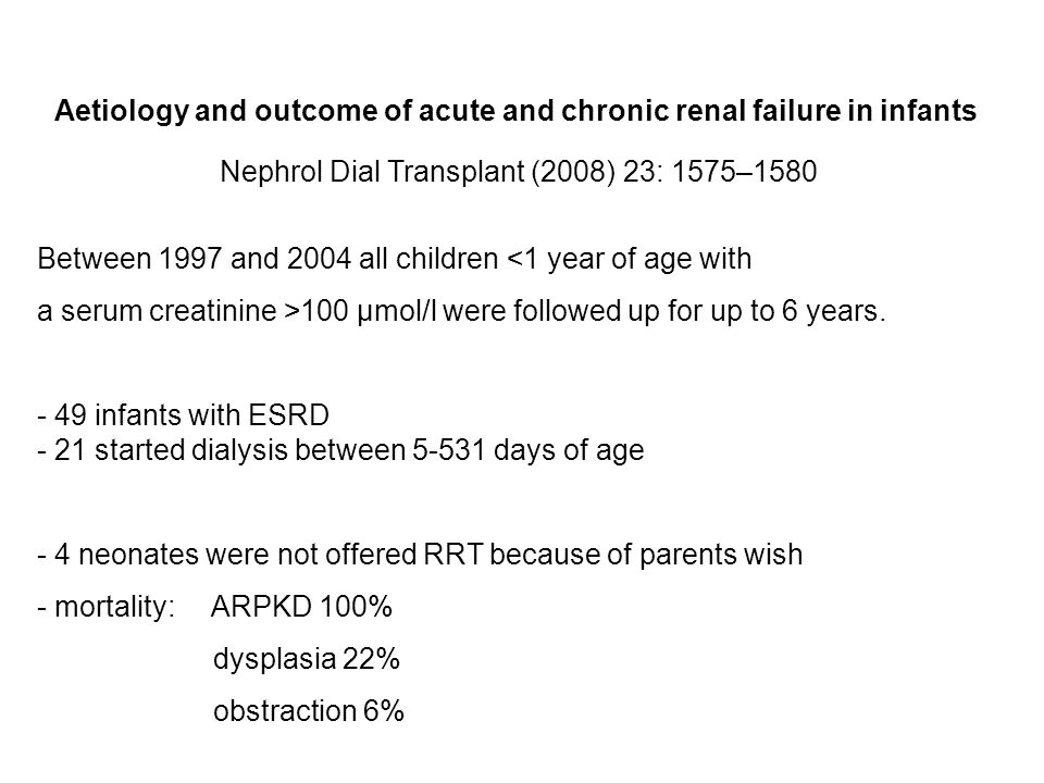 Aetiology and outcome of acute and chronic renal failure in infants