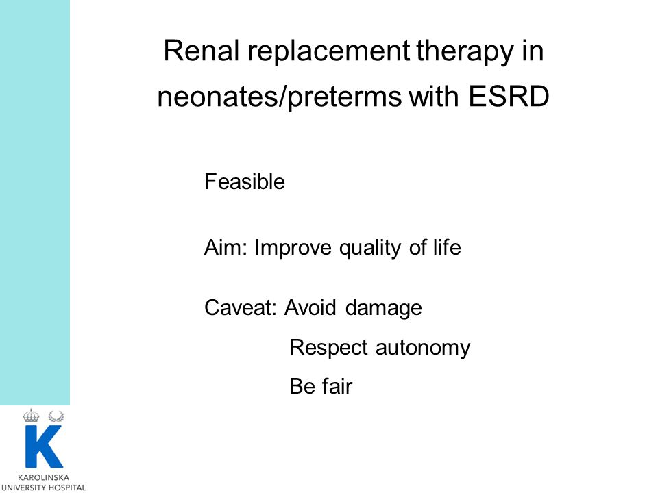 Renal replacement therapy in neonates/preterms with ESRD