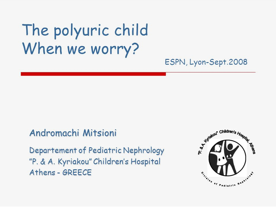 The polyuric child When we worry