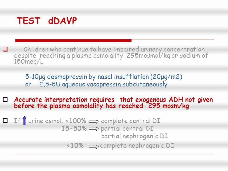 TEST dDAVP <10% complete nephrogenic DI