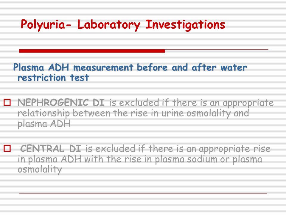 Polyuria- Laboratory Investigations