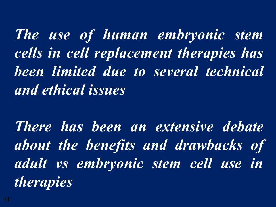 28/03/2017 The use of human embryonic stem cells in cell replacement therapies has been limited due to several technical and ethical issues.