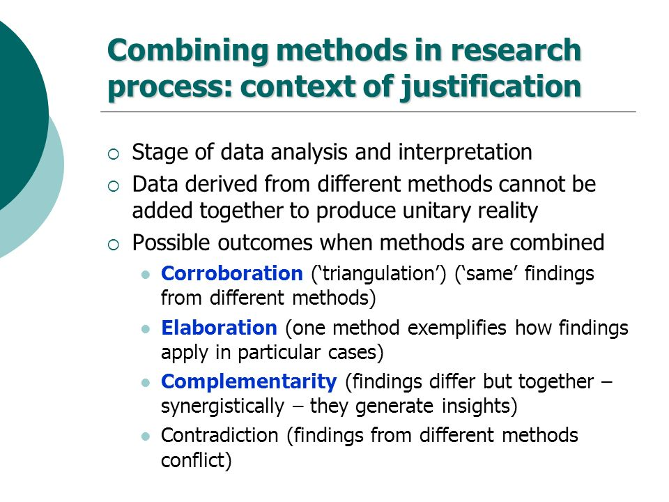 Combining methods in research process: context of justification