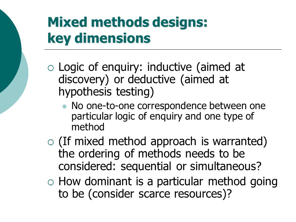 Mixed methods designs: key dimensions