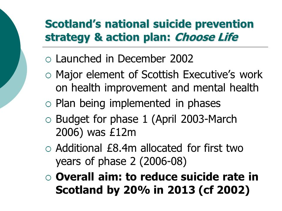 Scotland's national suicide prevention strategy & action plan: Choose Life